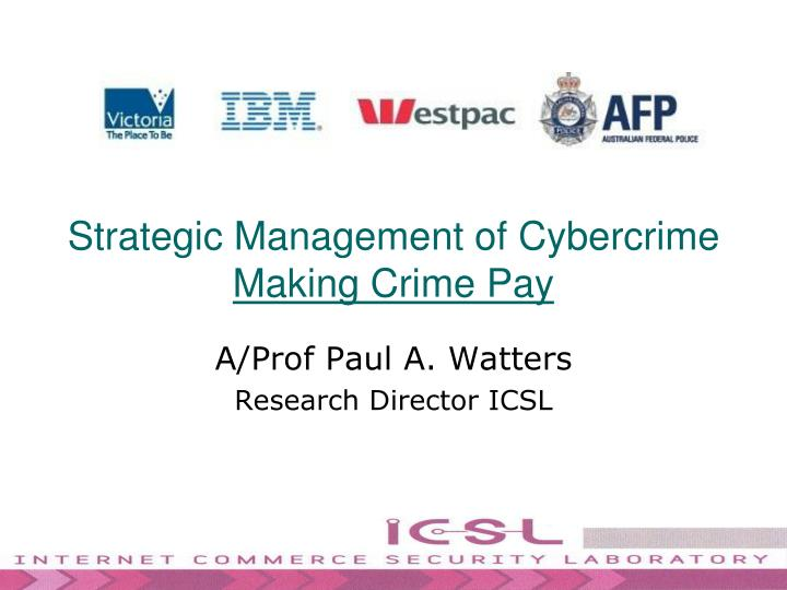 strategic management of cybercrime making crime pay n.