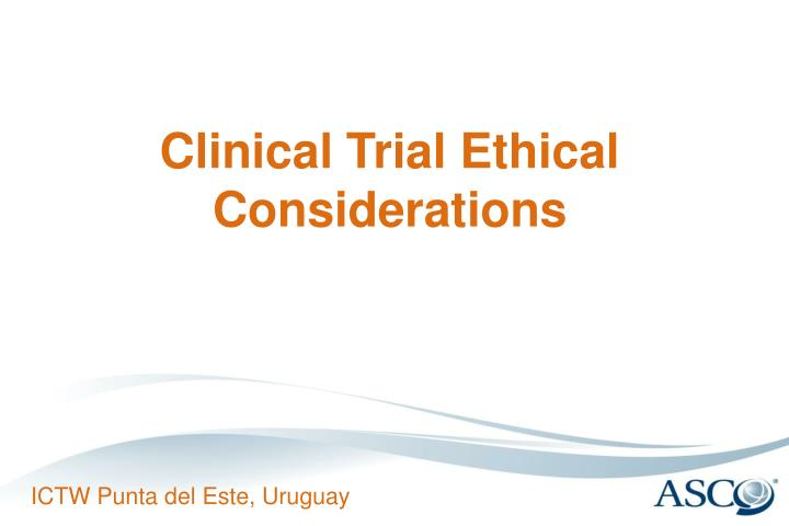clinical trial ethical considerations n.