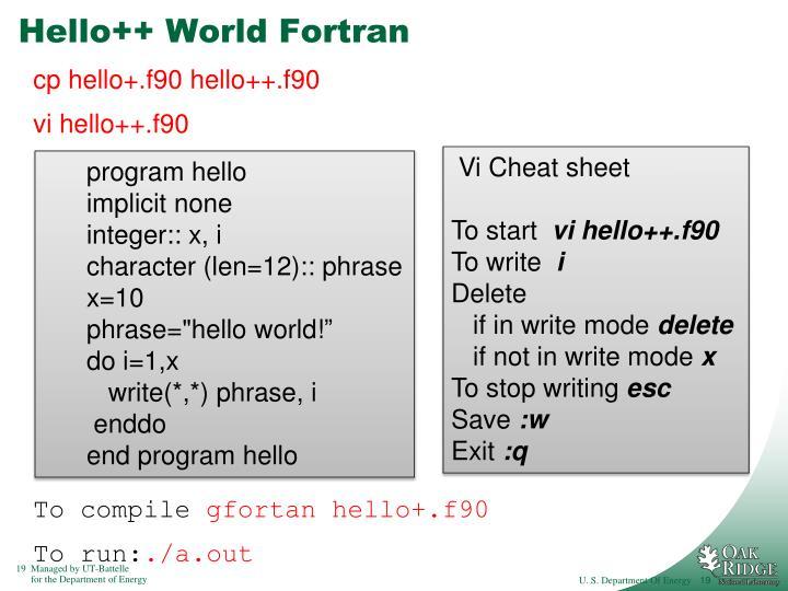Hello++ World Fortran