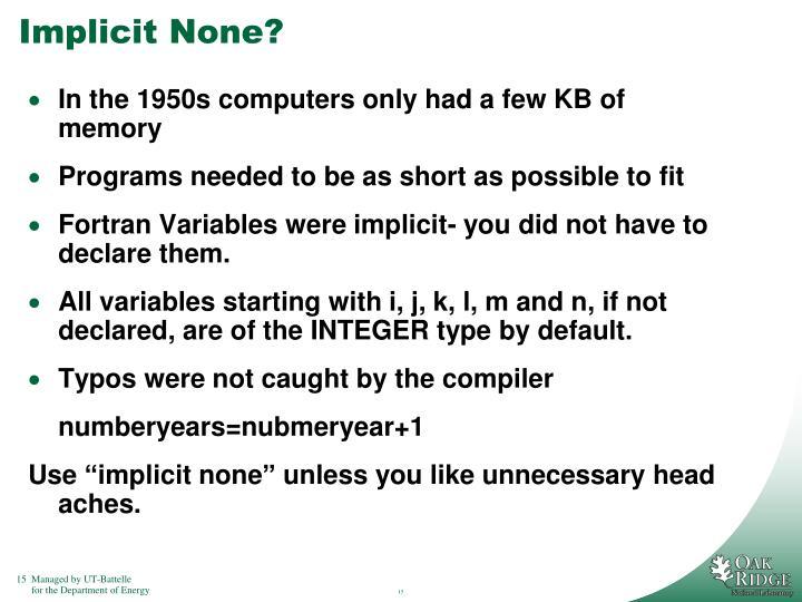 Implicit None?