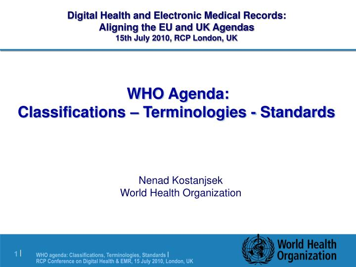 who agenda classifications terminologies standards n.