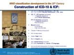 who classification development in the 20 th century construction of icd 10 icf