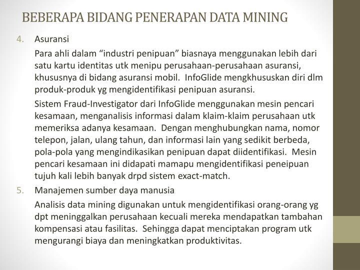 BEBERAPA BIDANG PENERAPAN DATA MINING