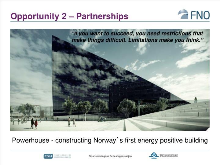 Opportunity 2 – Partnerships
