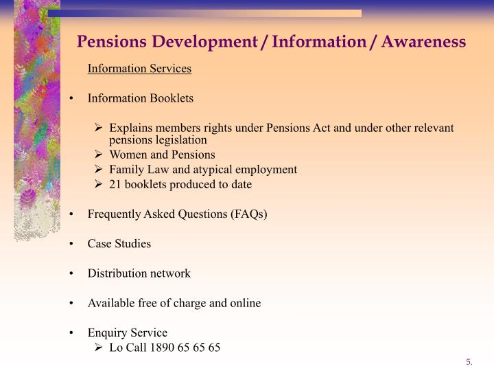 Pensions Development / Information / Awareness