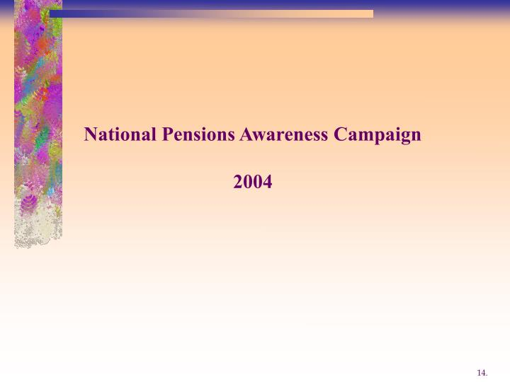 National Pensions Awareness Campaign