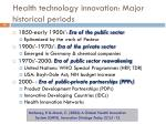 health technology innovation major historical periods