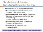 the challenge of financing technological innovation vaccines