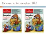 the power of the emerging idcs