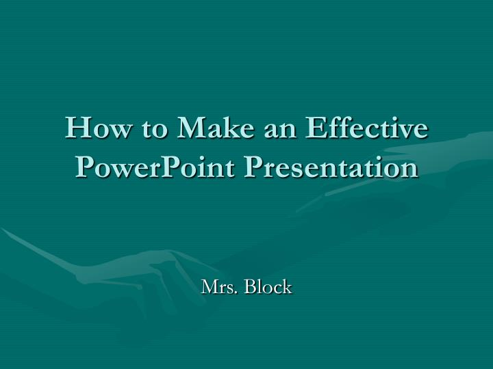 how to make an effective powerpoint presentation n.