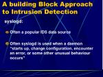 a building block approach to intrusion detection5