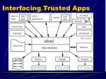 interfacing trusted apps3