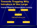 towards trapping wily intruders in the large14