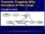 towards trapping wily intruders in the large17