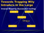 towards trapping wily intruders in the large9