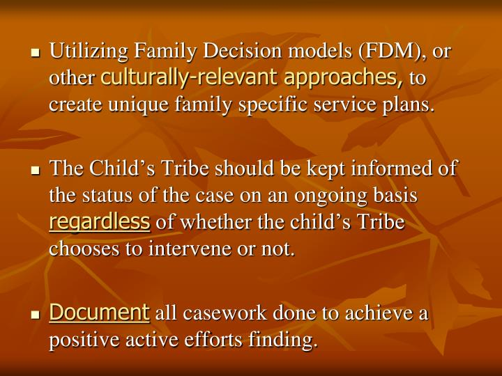 Utilizing Family Decision models (FDM), or other
