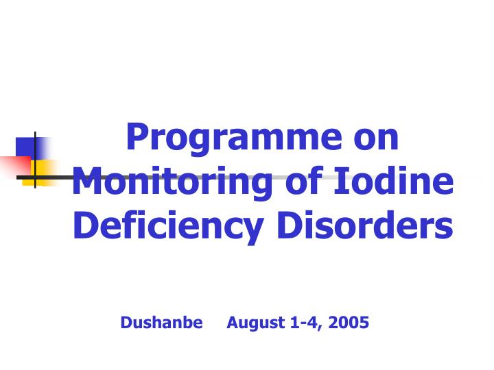 programme on monitoring of iodine deficiency disorders n.