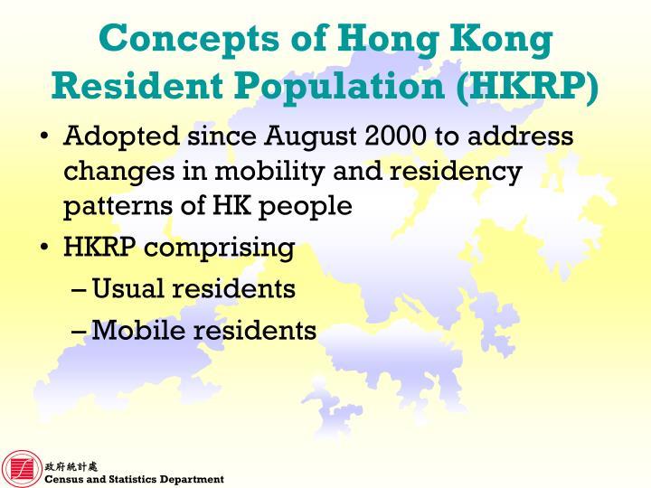 Concepts of hong kong resident population hkrp