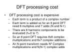 dft processing cost