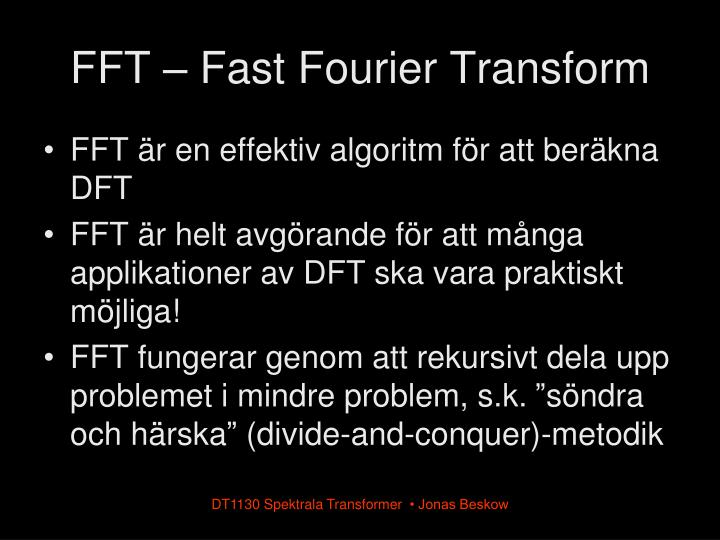 FFT – Fast Fourier Transform