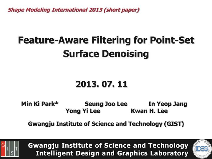 Feature aware filtering for point set surface denoising