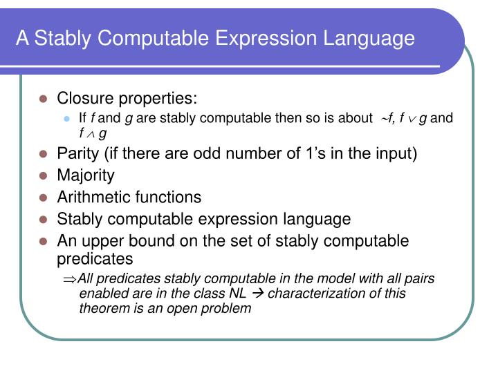 A Stably Computable Expression Language