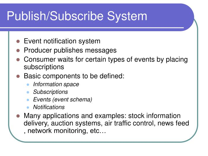 Publish subscribe system