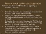 review week seven lab assignment16