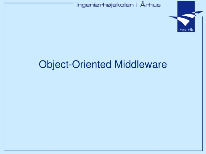 Object-Oriented Middleware
