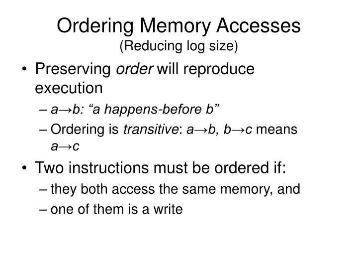 Ordering Memory Accesses