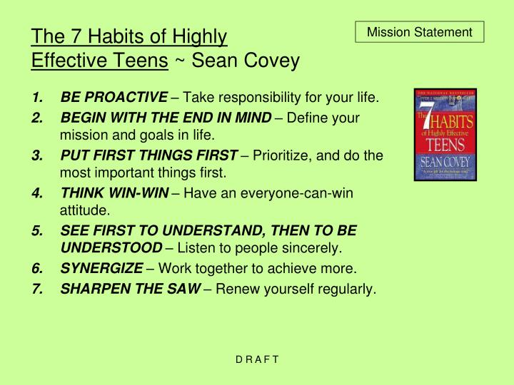 Seven habits of highly effective people.