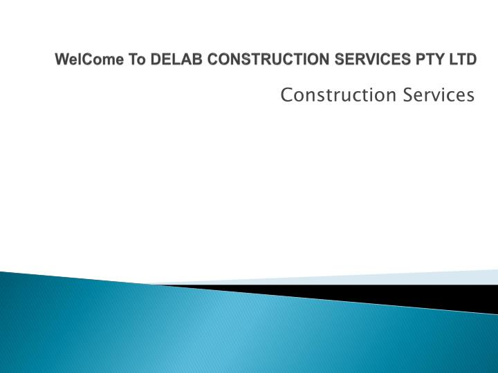 welcome to delab construction services pty ltd n.