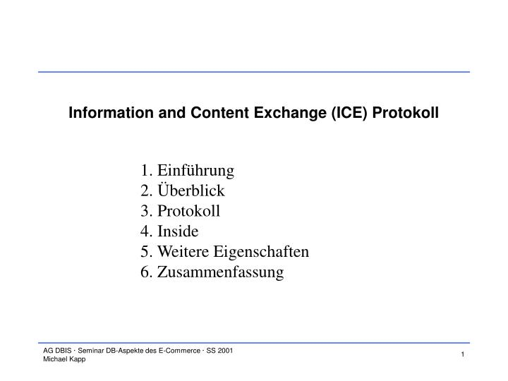information and content exchange ice protokoll n.
