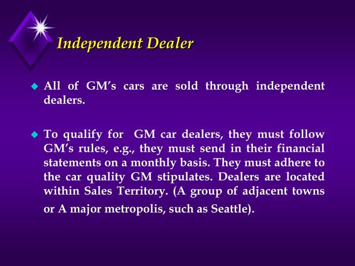 Independent Dealer