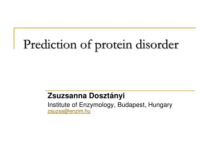 prediction of protein disorder n.