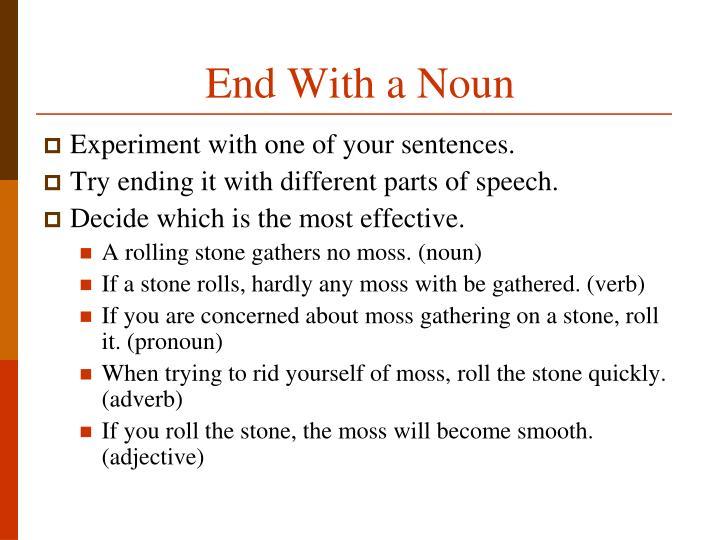 End With a Noun