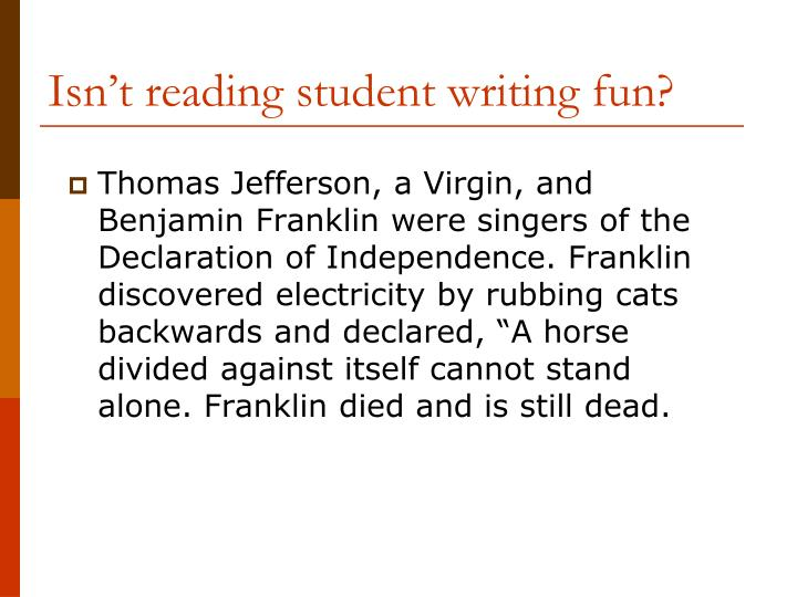 Isn t reading student writing fun