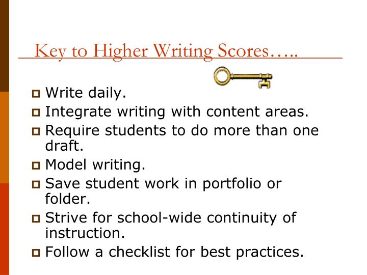 Key to Higher Writing Scores…..