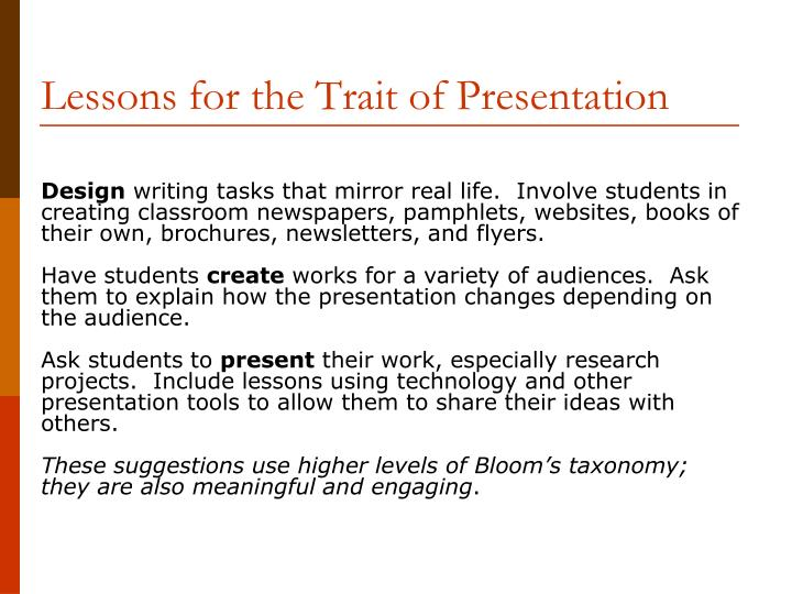 Lessons for the Trait of Presentation