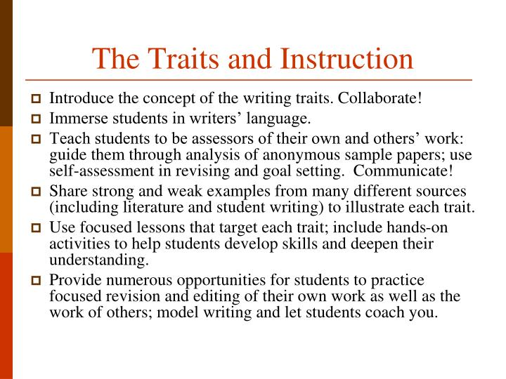 The Traits and Instruction