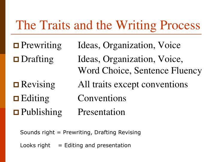 The Traits and the Writing Process