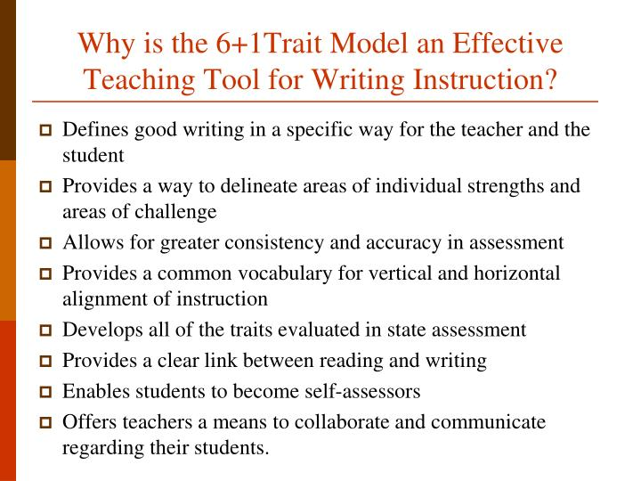 Why is the 6+1Trait Model an Effective Teaching Tool for Writing Instruction?