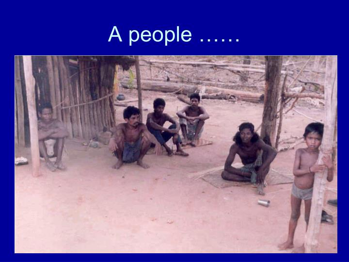 A people ……