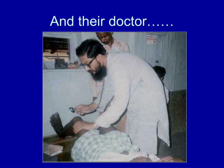 And their doctor……