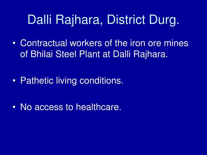 Dalli Rajhara, District Durg.