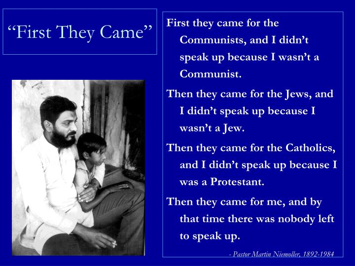 """""""First They Came"""""""