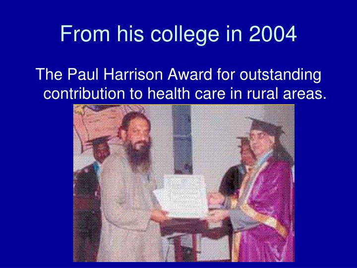 From his college in 2004