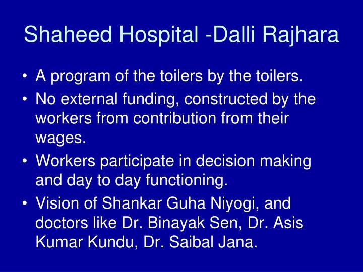 Shaheed Hospital -Dalli Rajhara