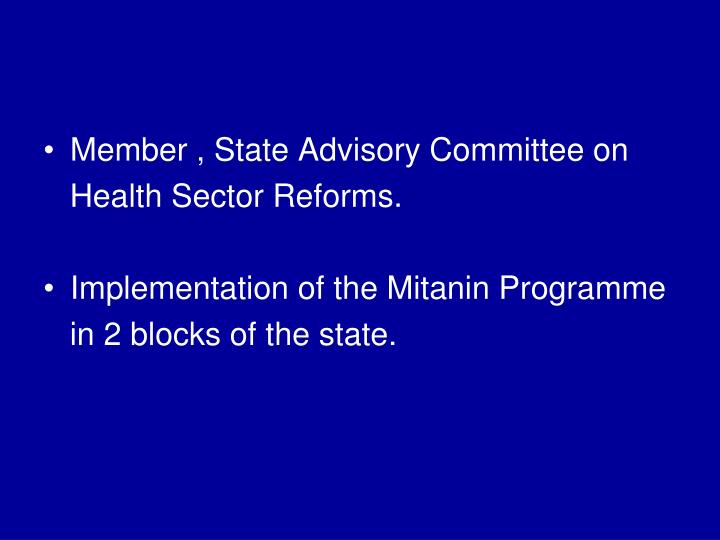 Member , State Advisory Committee on