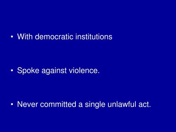 With democratic institutions